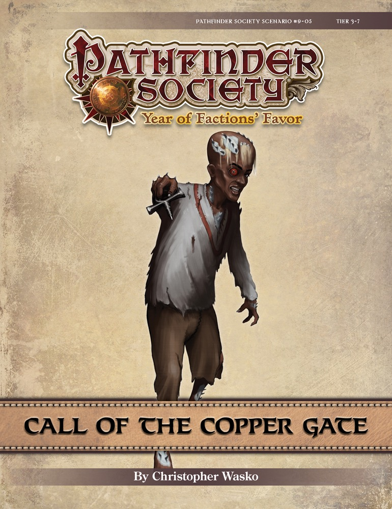 [PFS] #9-5 Call of the Copper Gate