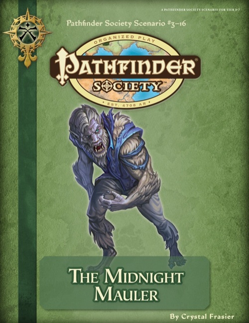 [PFS] 3-16: The Midnight Mauler