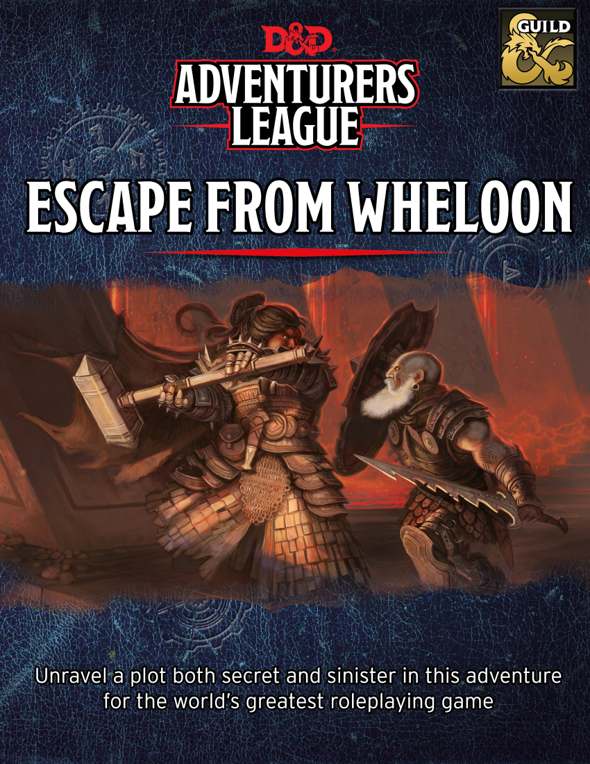 [D&D AL] DDHC-MORD-05 Escape from Wheloon